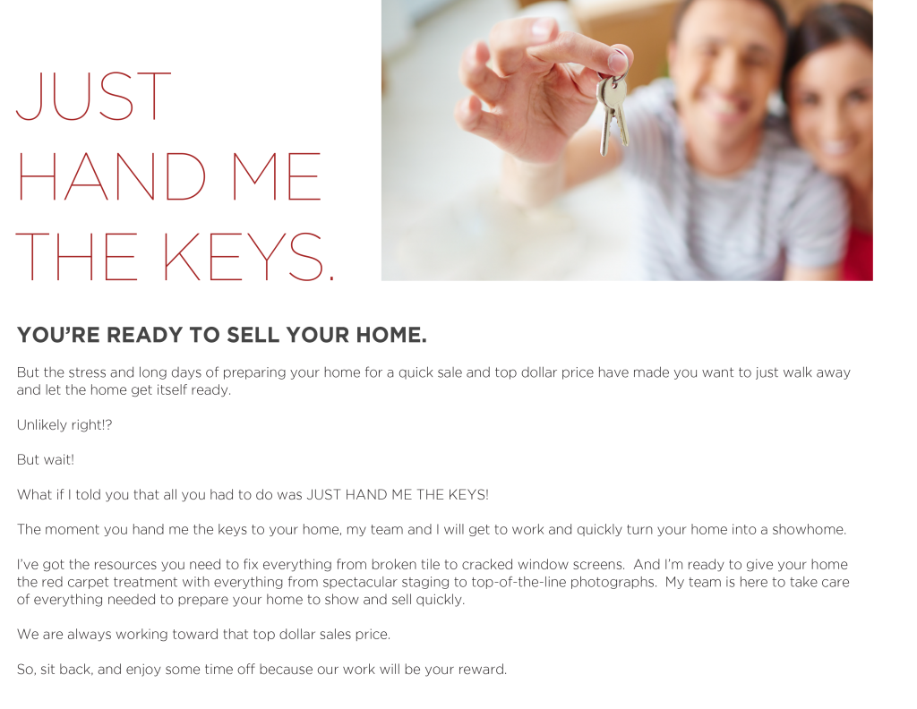 Just hand me the keys. VB Realty Group takes care of everything else when you sell your Southern California home.